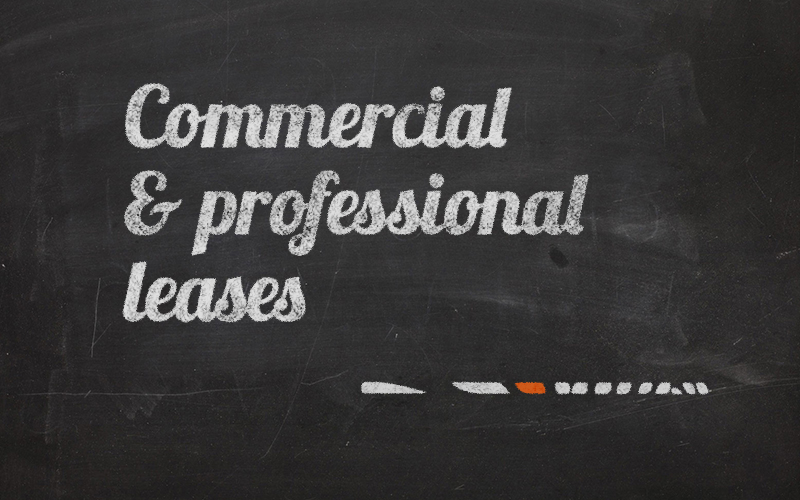 Commercial and Professional Leases